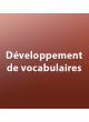 Développement de vocabulaires